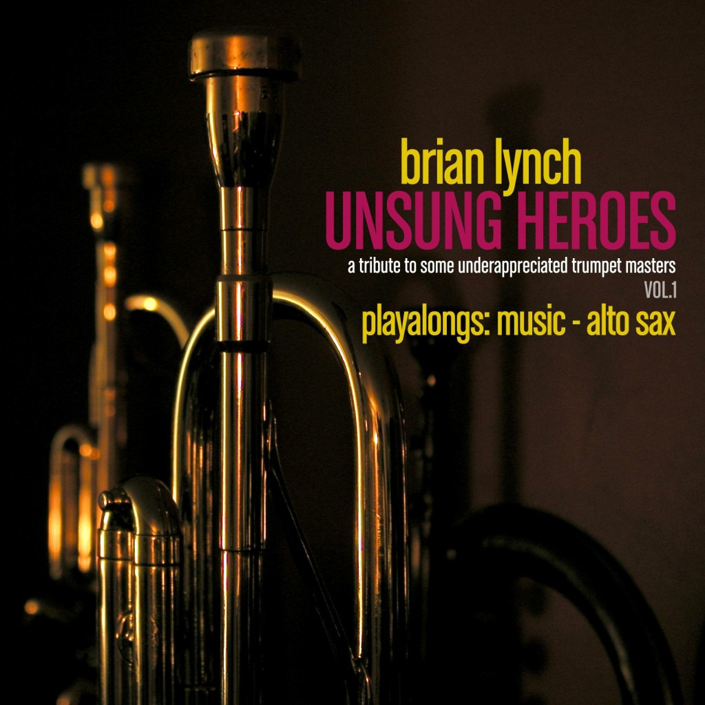 Unsung Heroes Vol. 1 Play Alongs: Music – alto sax